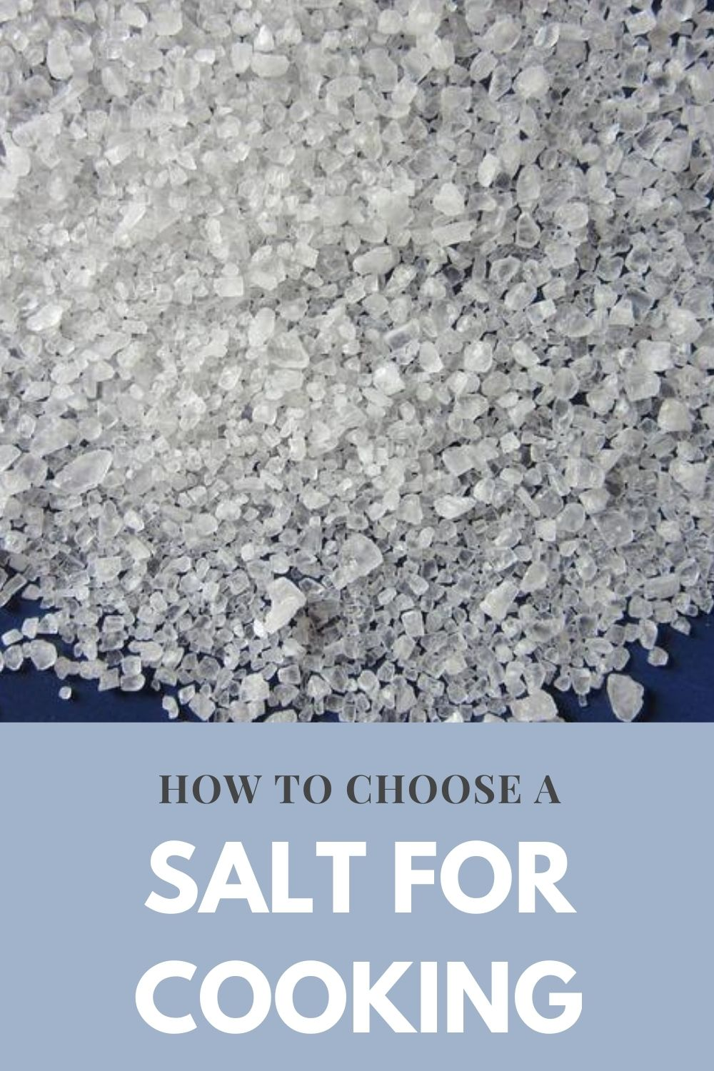 How to choose a salt for cooking