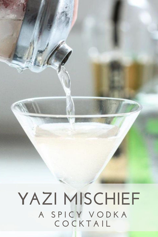 Yazi Spicy Vodka Cocktail