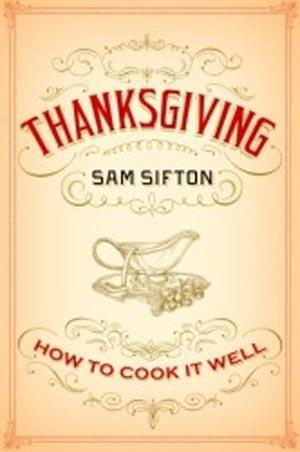 Sam Sifton's Thanksgiving