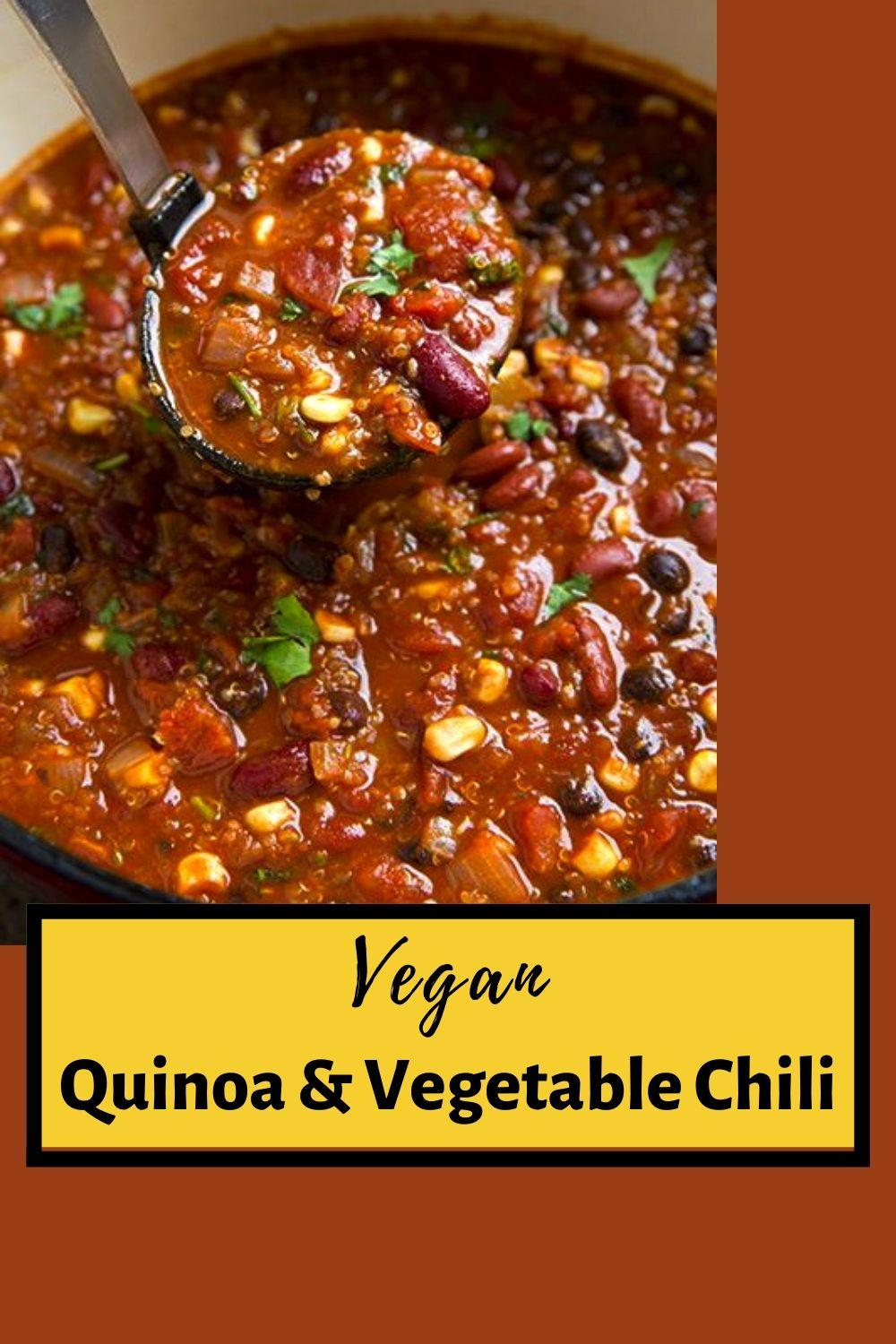 Vegan Quinoa & Vegetable Chili