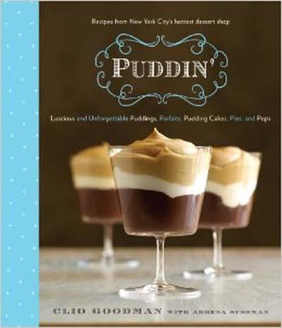 Puddin' -- pudding recipes and more