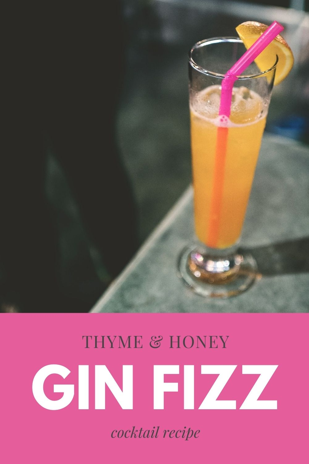 Thyme and Honey Gin Fizz Recipe Graphic