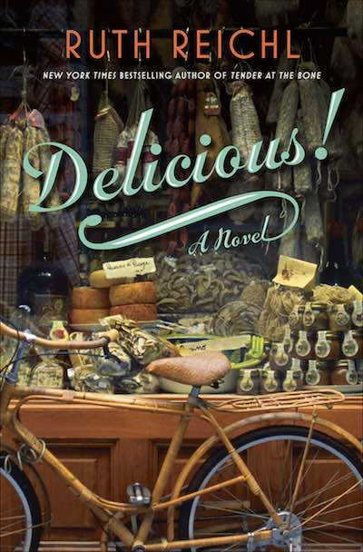 Delicious! by Ruth Reichl