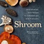 Shroom mushroom cookbook cover image