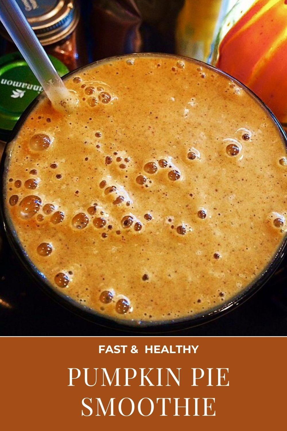 fast & healthy pumpkin pie smoothie graphic