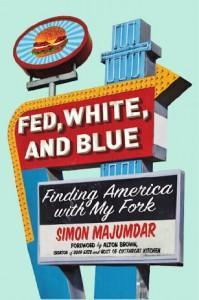 Fed, White, and Blue, a food memoir