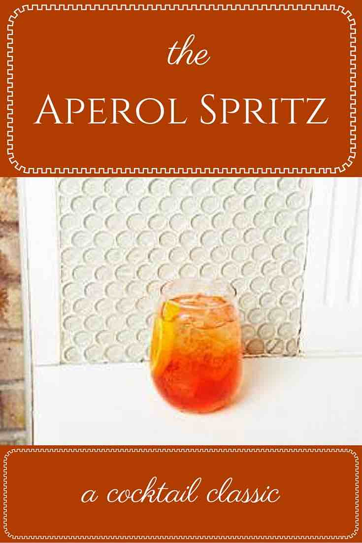 The Aperol Spritz--a classic Prosecco cocktail
