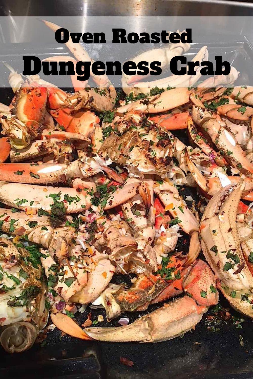 Oven Roasted Dungeness Crab Recipe Graphic