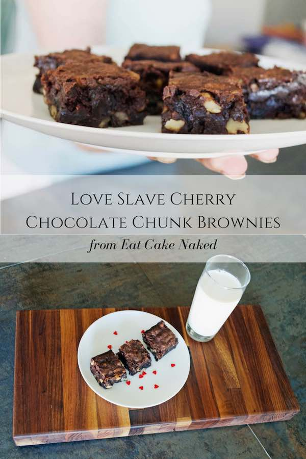 Love Slave Cherry Chocolate Chunk Brownies Pinnable Graphic