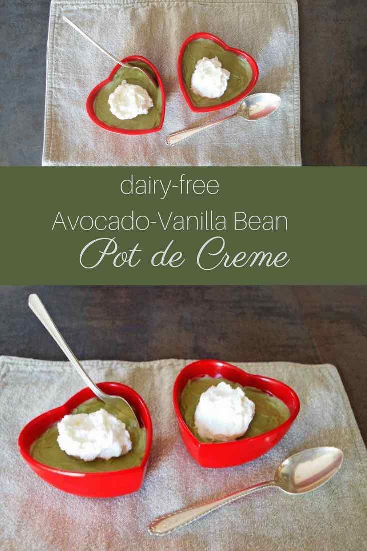 Avocado Vanilla Bean Pot de Creme, a dairy free dessert recipe graphic