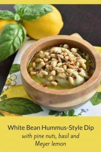 White Bean Hummus-Style Dip with Pine Nuts, Basil and Meyer Lemon