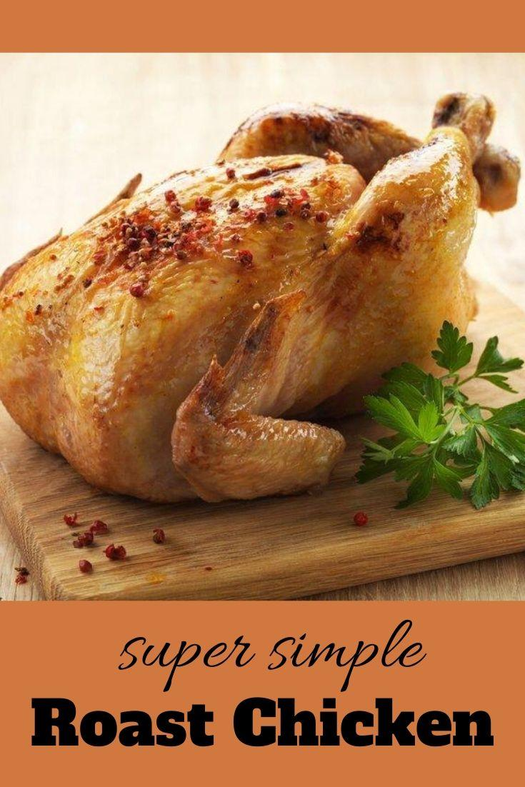 Super Simple Roast Chicken Pinnable Graphic