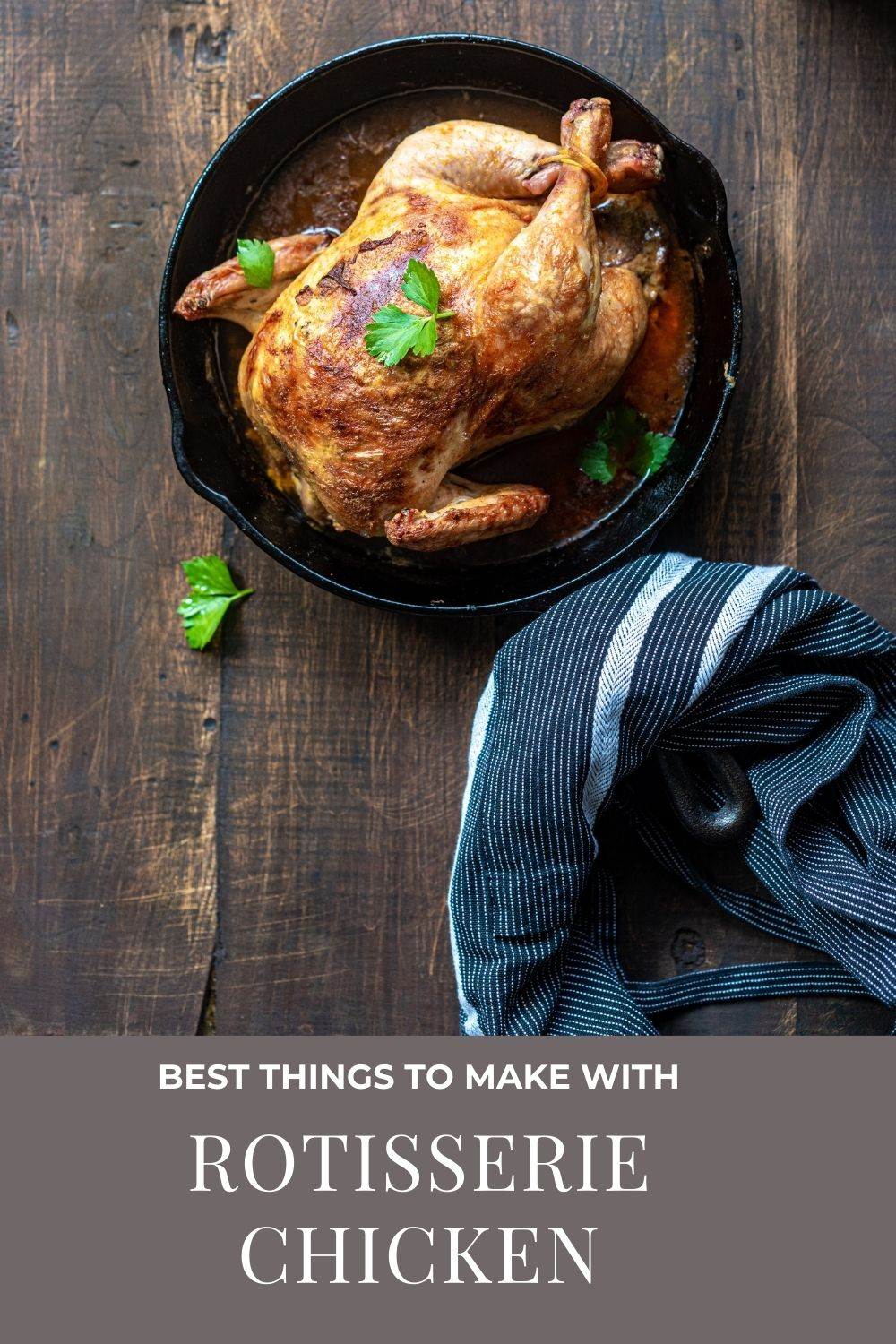 things to make with rotisserie chicken graphic