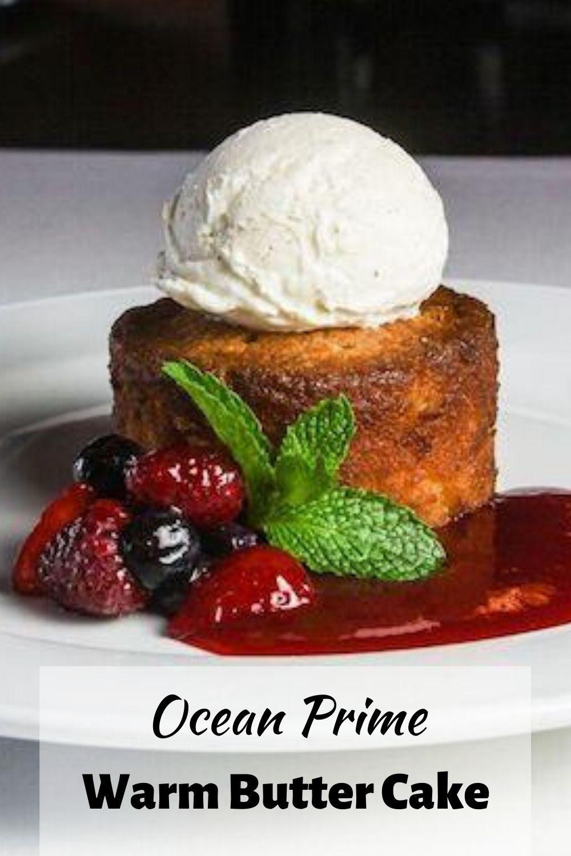 Ocean Prime Warm Butter Cake
