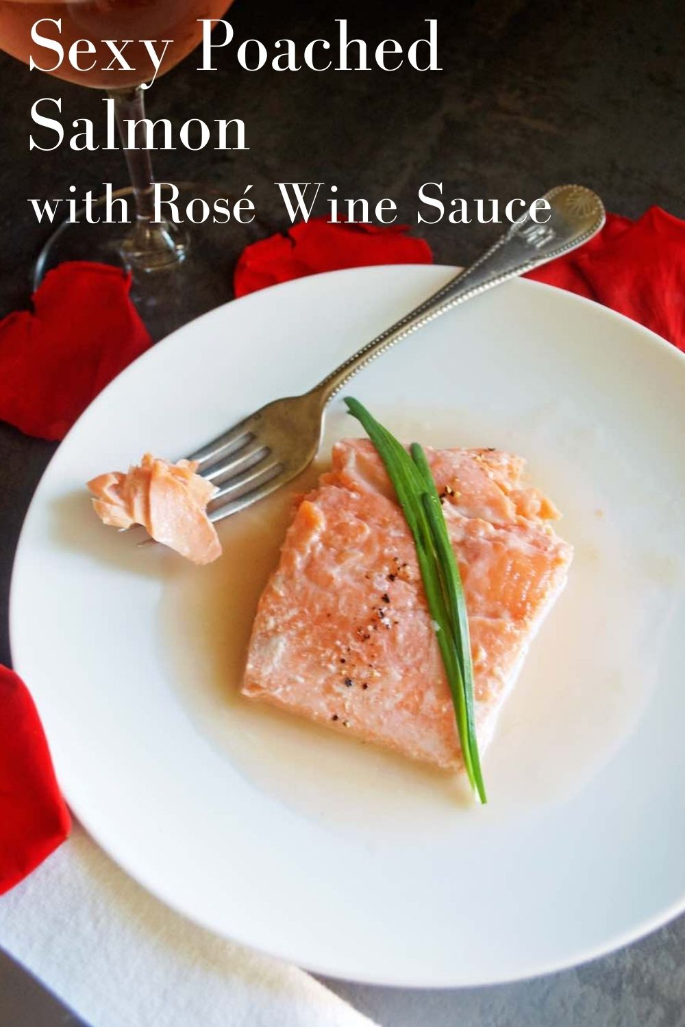sexy poached salmon with rosé wine sauce graphic