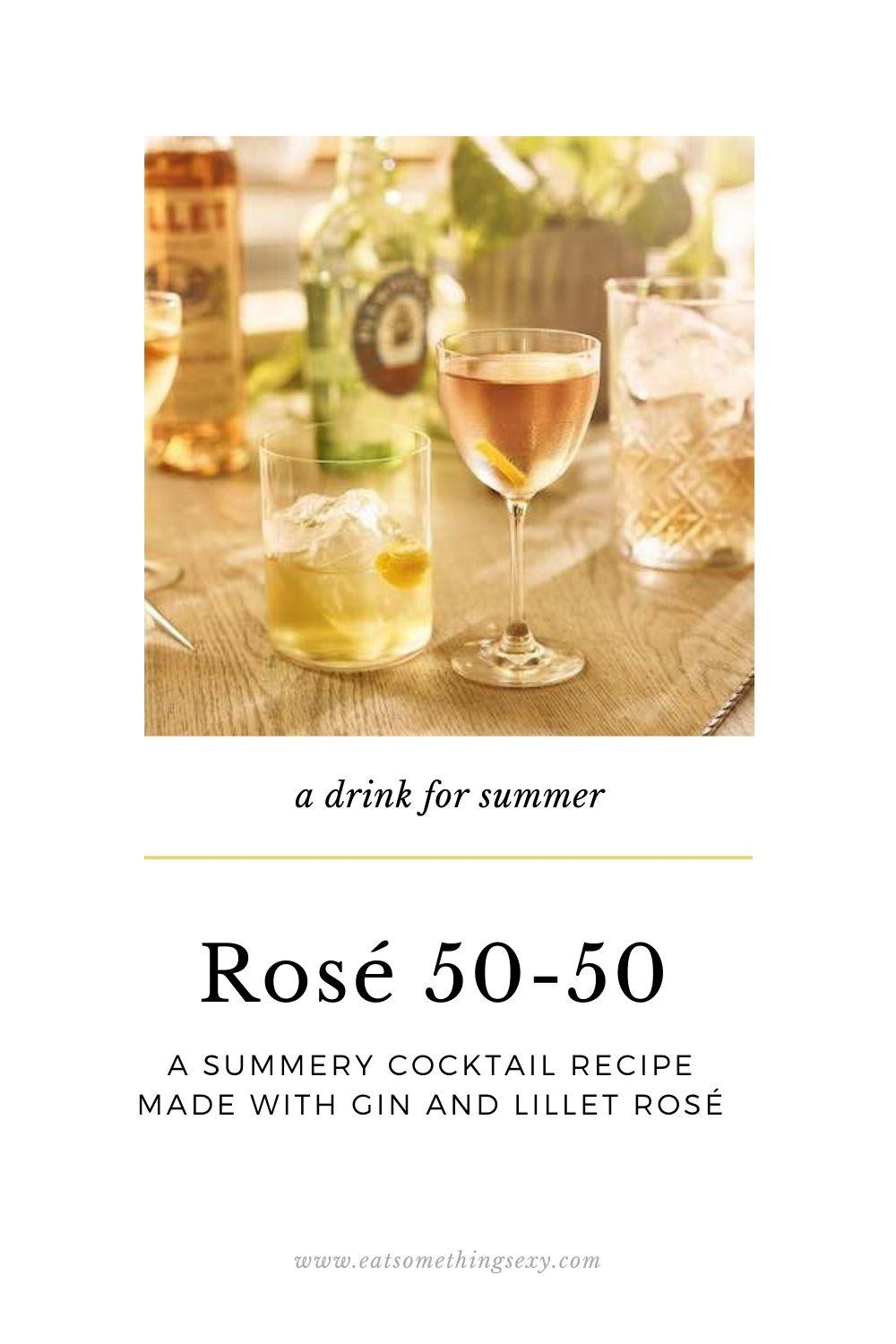 Rosé 50-50 a gin cocktail for summer