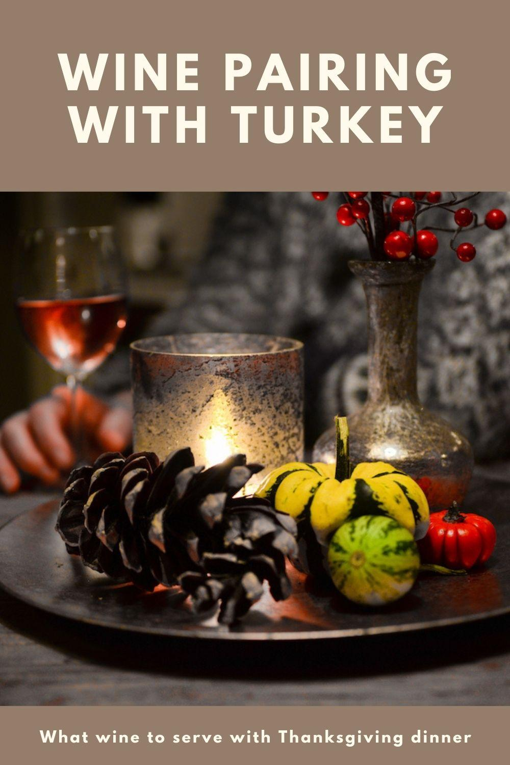 Wine pairing with turkey Thanksgiving graphic
