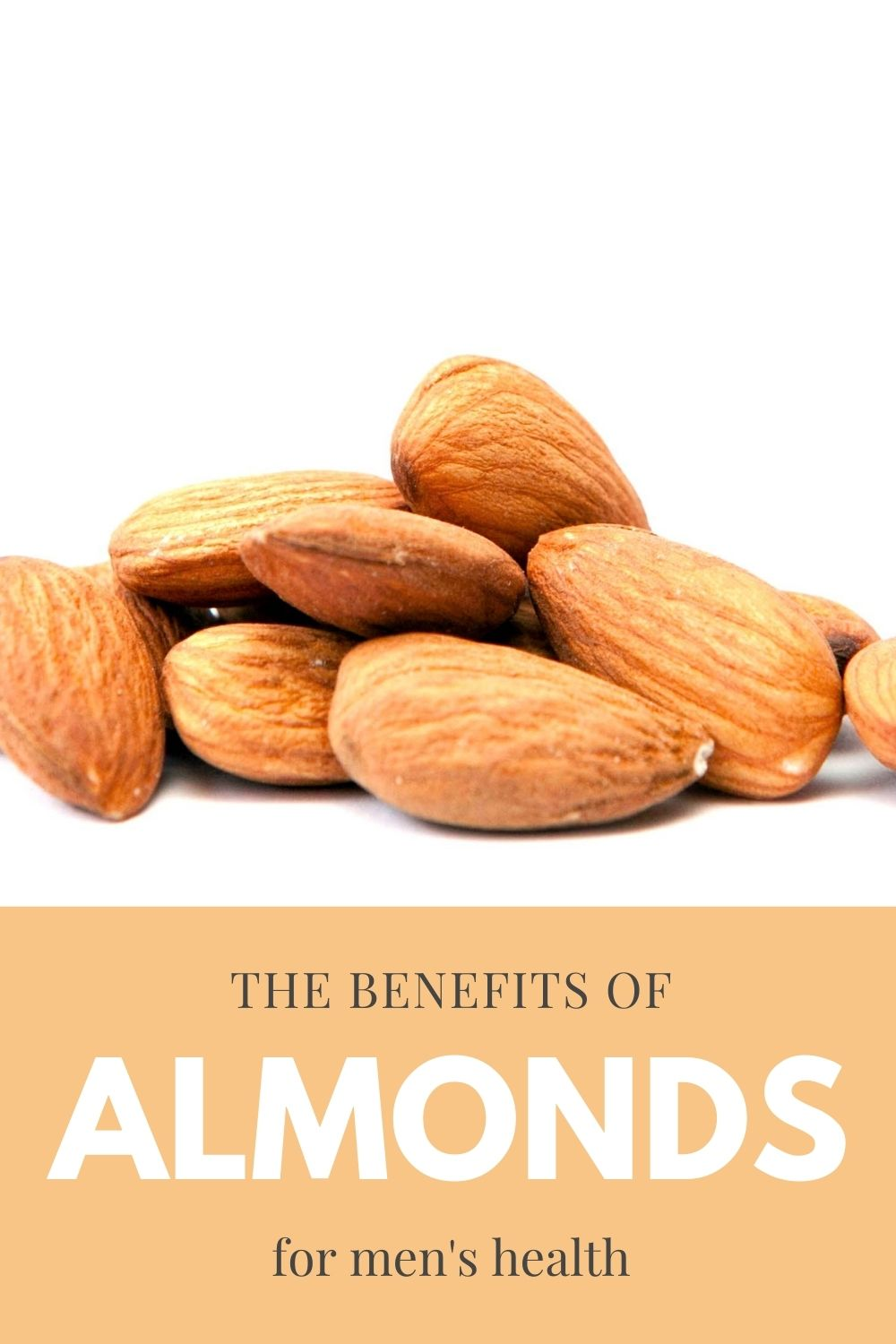 almond benefits for men graphic