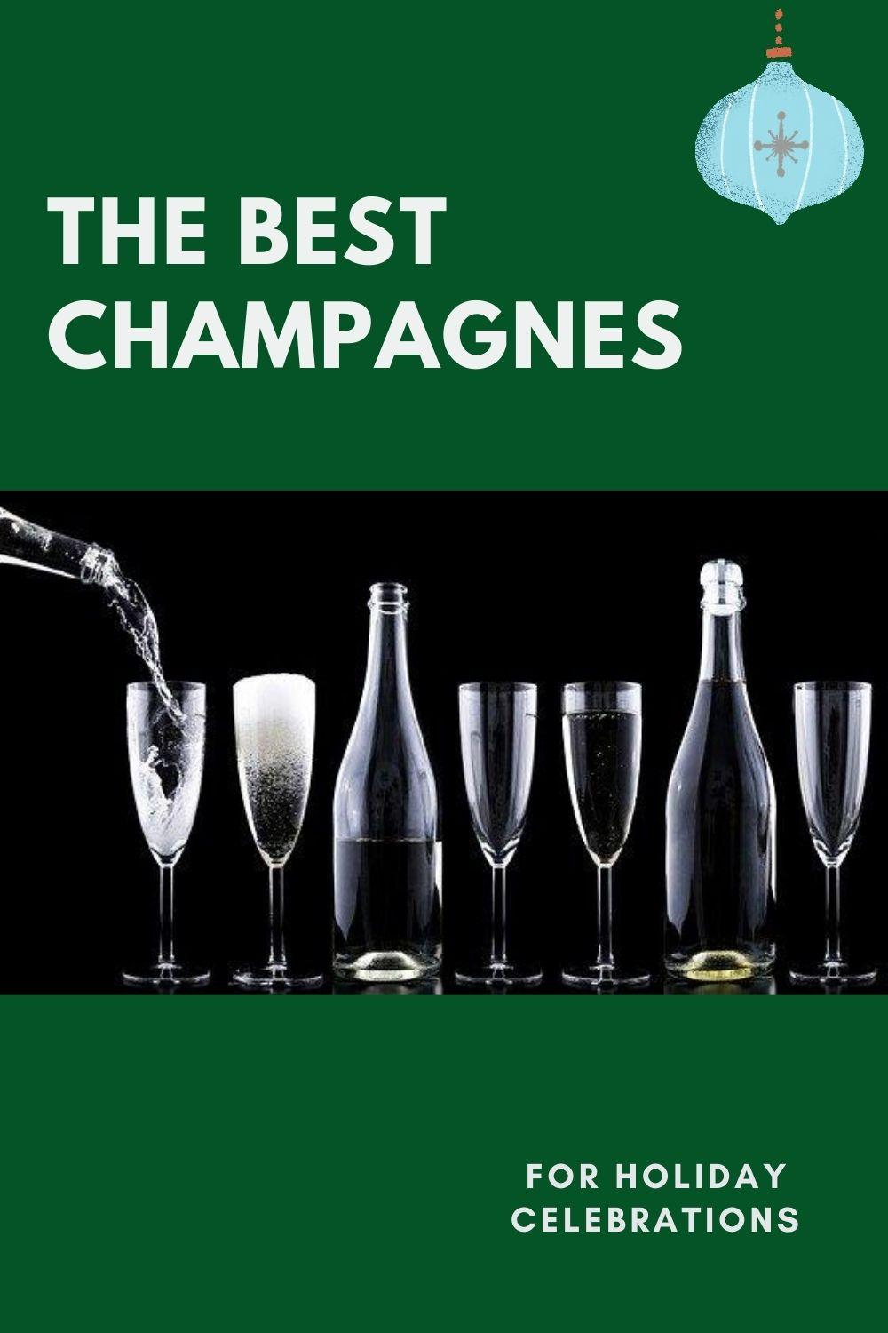 The Best Champagnes for the Holidays graphic