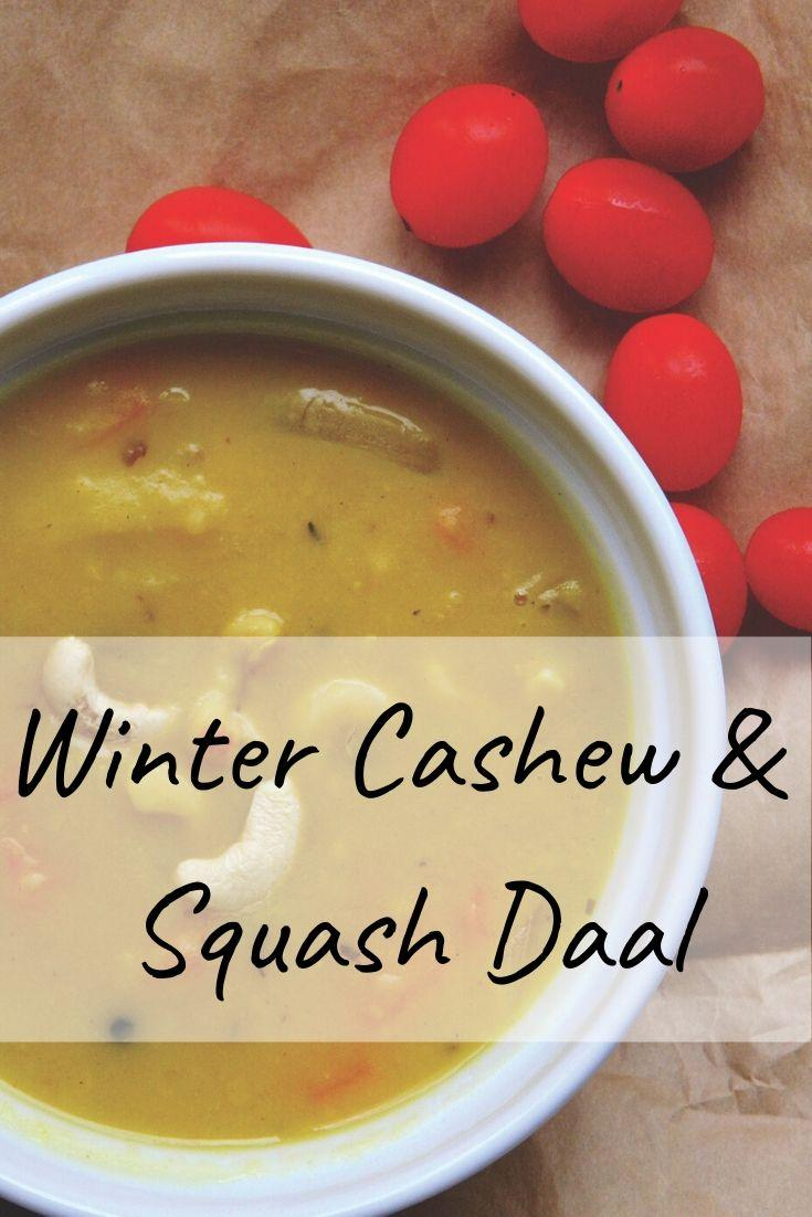 Cashew and Squash Daal pinnable graphic