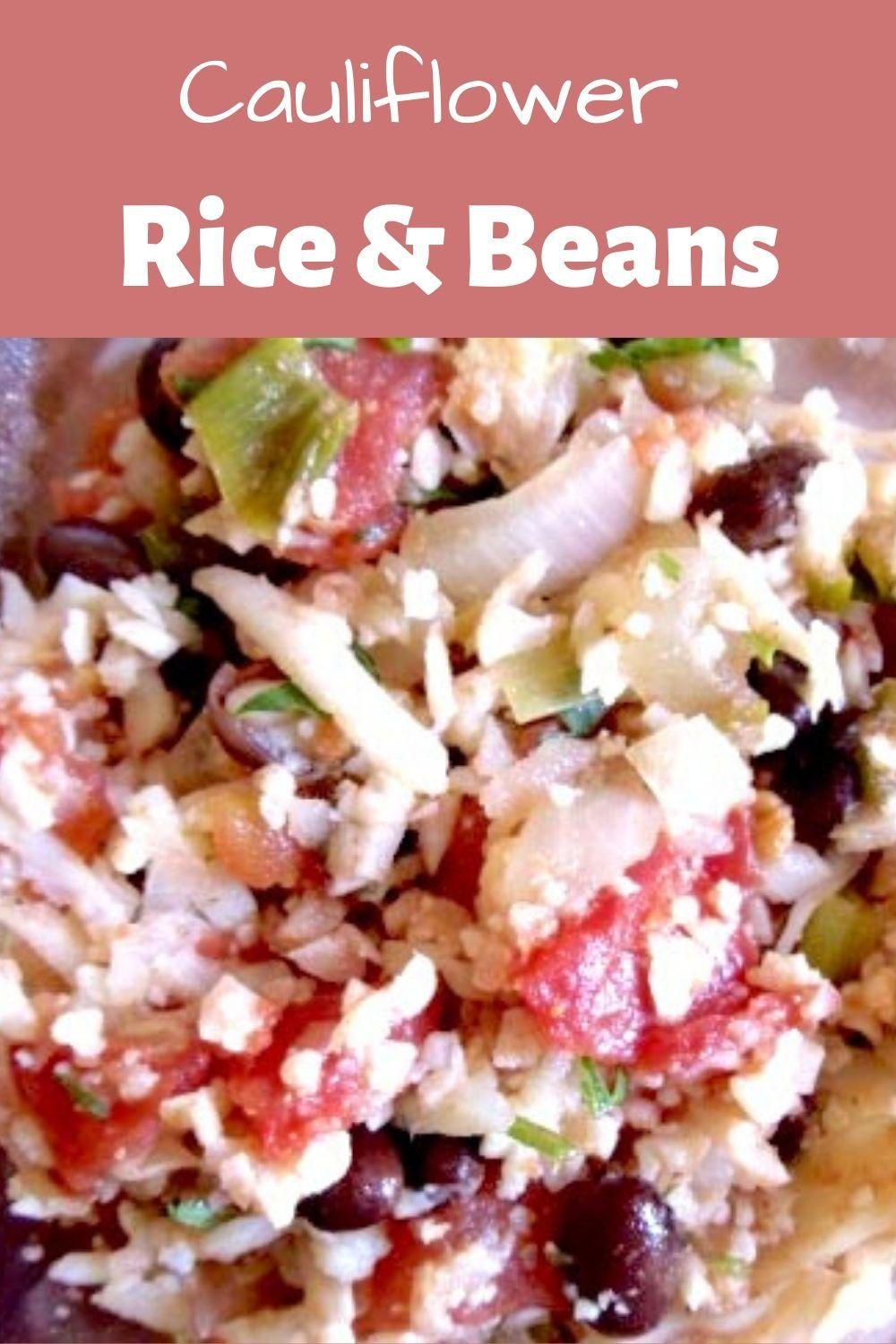 Cauliflower Rice and Beans Pinnable Graphic