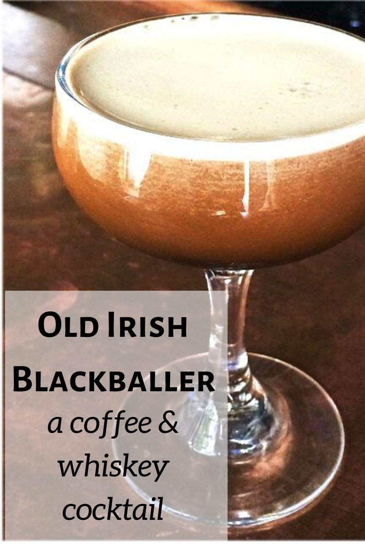 Old Irish Blackballer Irish Cocktail Recipe