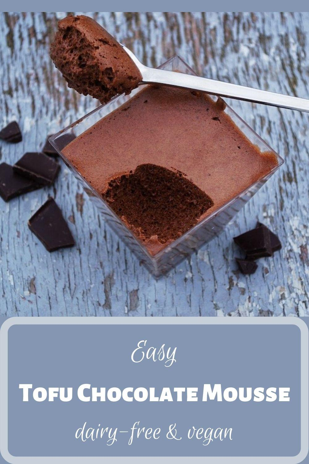 Easy Tofu Chocolate Mousse, dairy-free and vegan