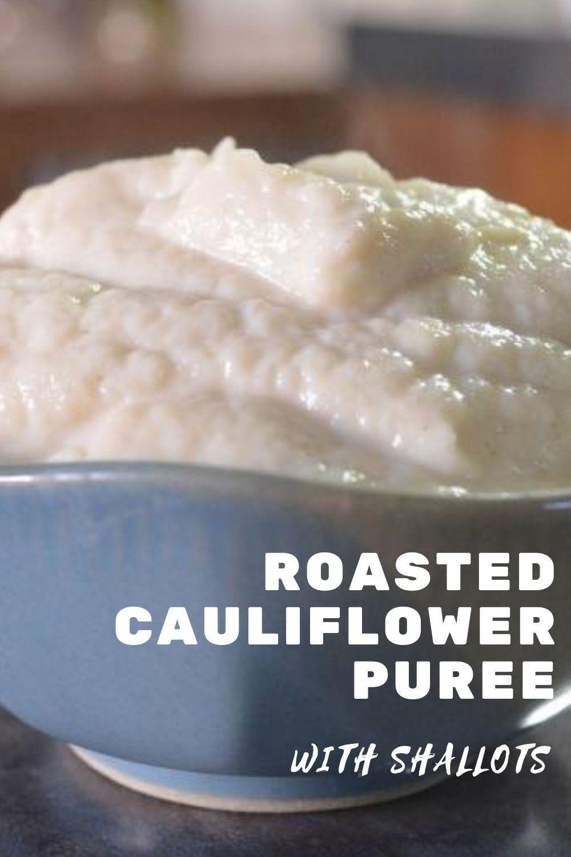 Roasted Cauliflower Puree Recipe Graphic