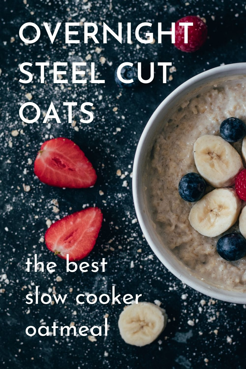 overnight steel cut oatmeal graphic