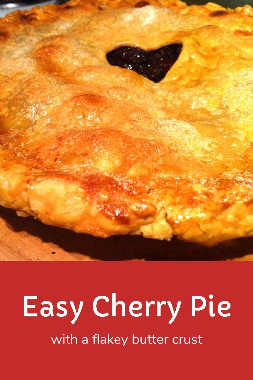 Easy Cherry Pie Recipe Graphic