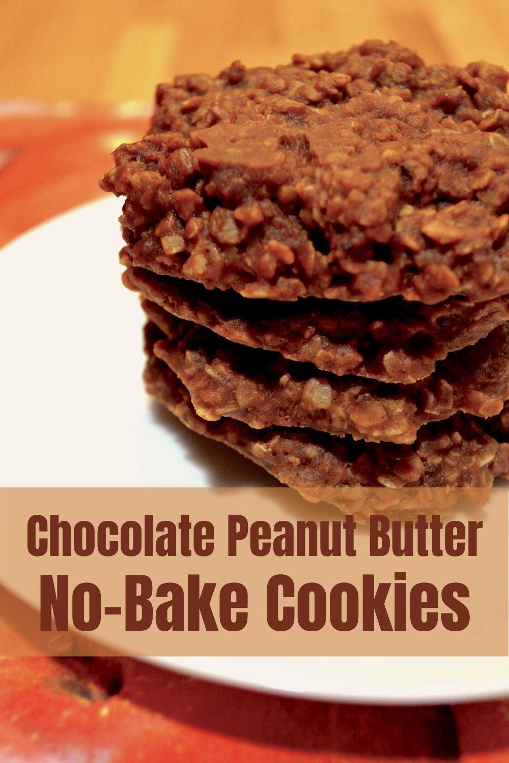Chocolate Peanut Butter No Bake Cookies pinnable graphic