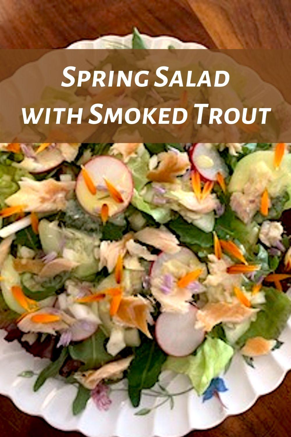 Spring Salad Recipe with Smoked Trout Pinnable Graphic