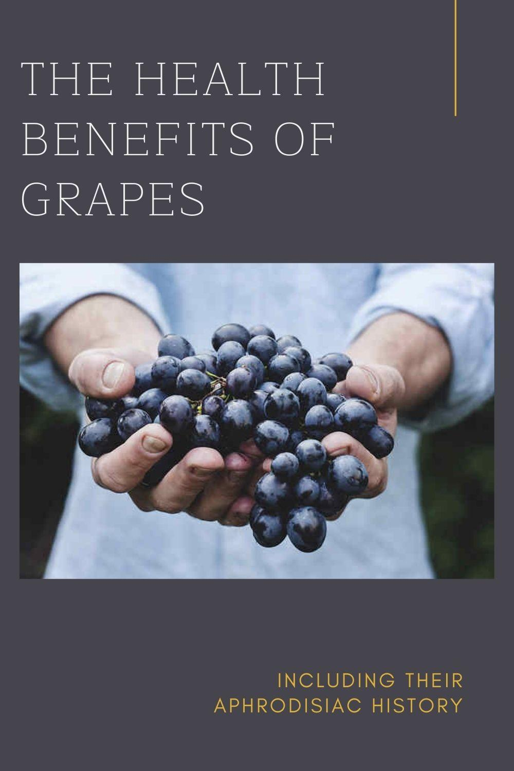 The Health Benefits of Grapes graphic