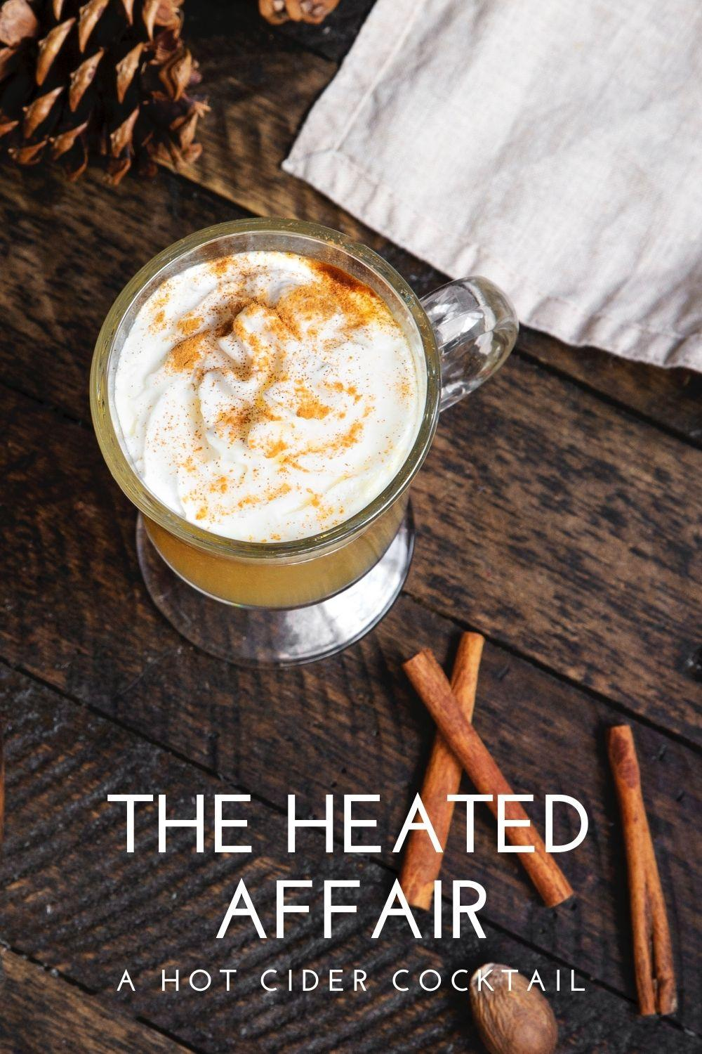 The Heated Affair Spiked Apple Cider Graphic