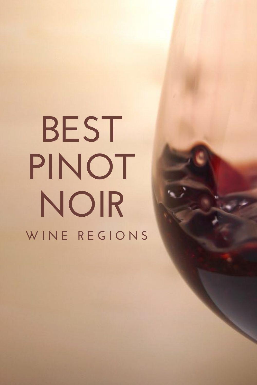Best Pinot Noir Wine Regions graphic