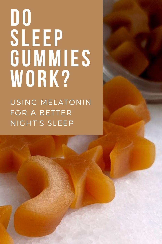 Do sleep gummies work?