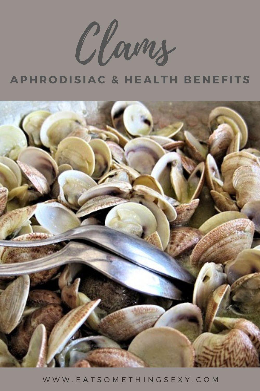 clams aphrodisiac & health benefits