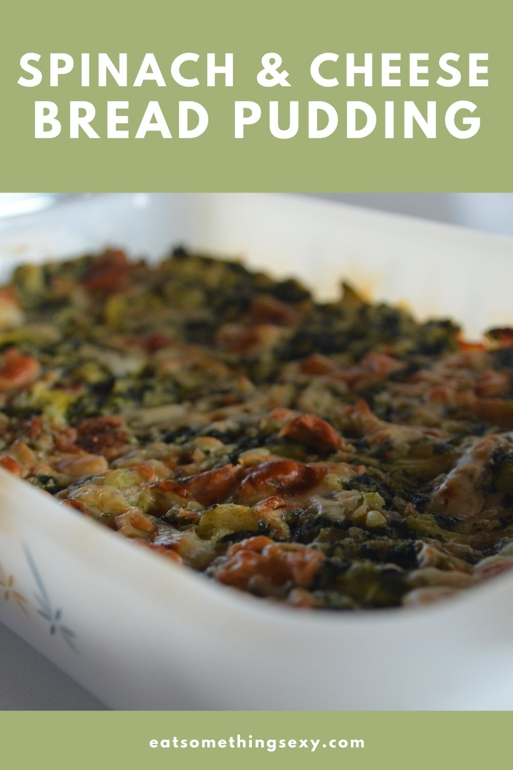 Spinach and Parmesan Cheese Savory Bread Pudding graphic