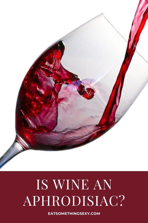 wine aphrodisiac graphic