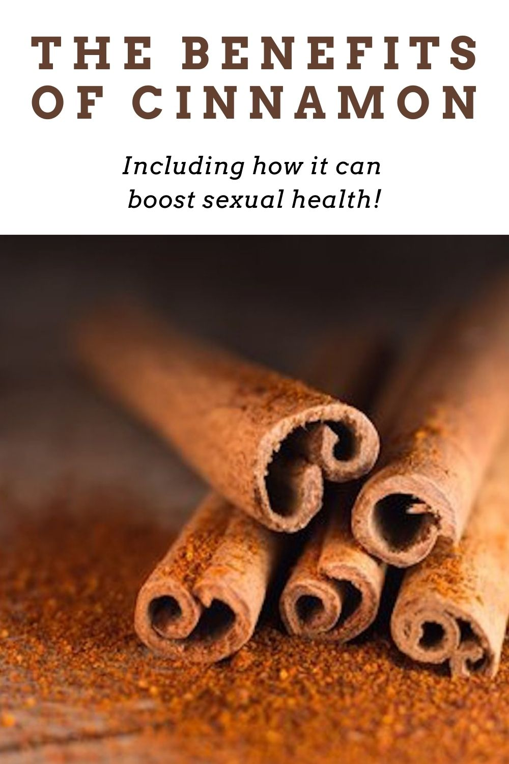 the benefits of cinnamon sexually graphic